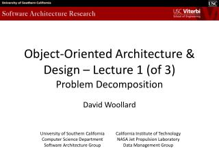 Object-Oriented Architecture & Design – Lecture 1 (of 3) Problem Decomposition