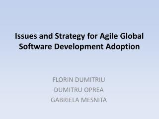 Issues and Strategy for Agile Global Software Development Adoption