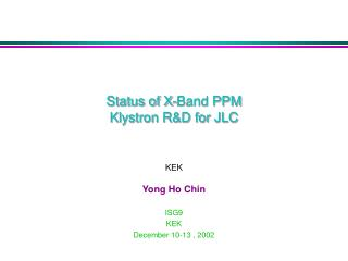 Status of X-Band PPM  Klystron R&D for JLC