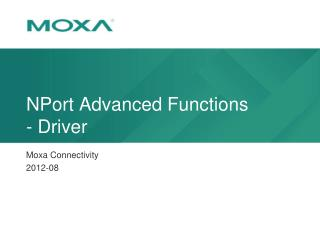 NPort  Advanced  Functions - Driver