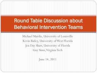 Round Table Discussion about Behavioral Intervention Teams