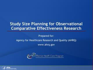 Study Size Planning for Observational Comparative Effectiveness Research