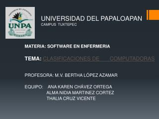 UNIVERSIDAD DEL PAPALOAPAN CAMPUS  TUXTEPEC