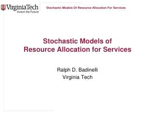 Stochastic Models of  Resource Allocation for Services