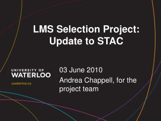 LMS Selection Project: Update to  STAC