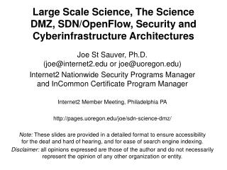 Large Scale Science,  The  Science DMZ,  SDN/OpenFlow, Security  and Cyberinfrastructure Architectures