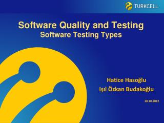Software  Quality and Testing Software  Testing Types