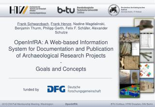 OpenInfRA : A Web-­based Information System for Documentation and Publication of Archaeological Research Projects - Goa
