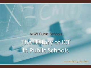 The History of ICT  in Public Schools