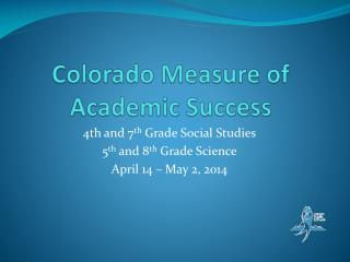 Colorado Measure of Academic Success