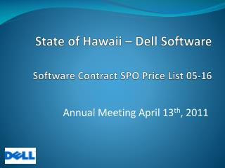 State  of Hawaii – Dell Software Software  Contract SPO Price List 05-16