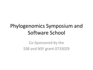 Phylogenomics  Symposium and Software School