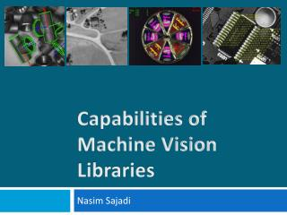 Capabilities of  Machine Vision  Libraries