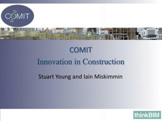 COMIT Innovation in Construction