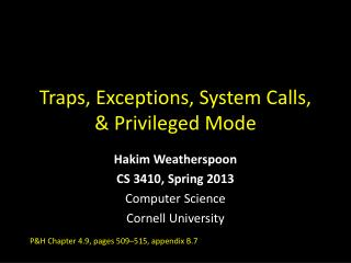 Traps, Exceptions, System Calls, & Privileged Mode