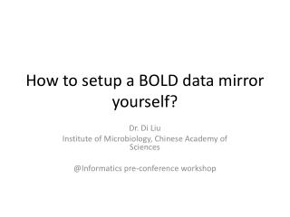 How to setup a BOLD data mirror yourself?