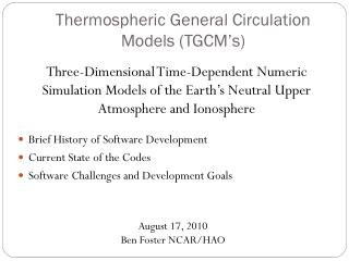 Thermospheric  General Circulation Models ( TGCM's )