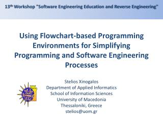 Using Flowchart-based Programming Environments for Simplifying Programming and Software Engineering Processes