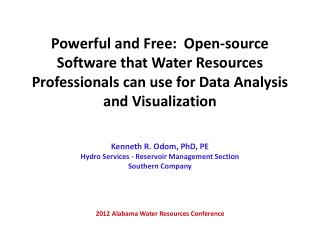 Powerful and Free:  Open-source Software that Water Resources Professionals can use for Data Analysis and Visualization