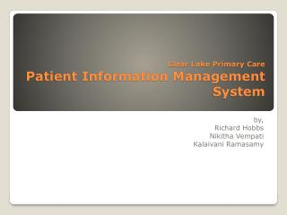 Clear Lake Primary Care Patient Information Management System