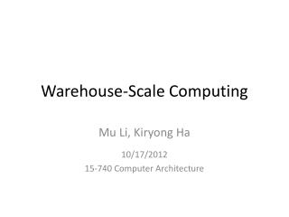 Warehouse-Scale Computing