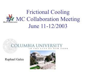 Frictional Cooling MC Collaboration Meeting June 11-12/2003