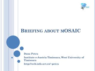Briefing about mOSAIC