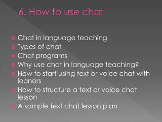 6. How to use chat
