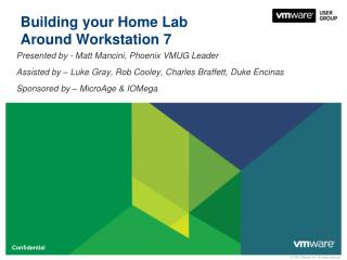 Building your Home Lab Around Workstation 7