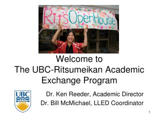 Welcome to The UBC-Ritsumeikan Academic Exchange Program