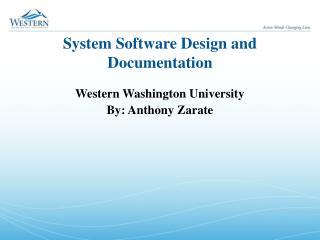 System Software Design and Documentation