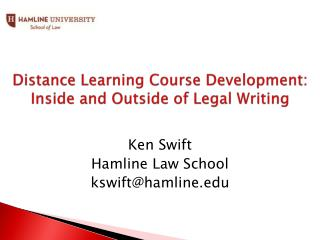 Distance Learning Course Development:  Inside and Outside of Legal Writing