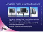 anyplace kiosk mounting solutions
