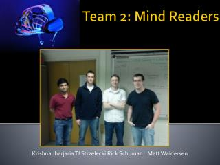 Team 2: Mind  Readers