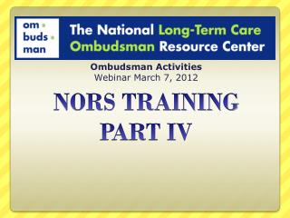 NORS TRAINING PART IV