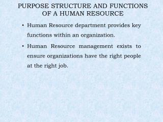 PURPOSE STRUCTURE AND FUNCTIONS OF A HUMAN RESOURCE