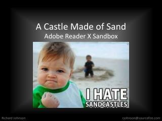 A Castle Made of Sand