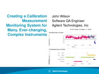 Creating a Calibration Measurement Monitoring System for Many, Ever-changing, Complex Instruments