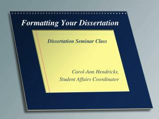 Formatting Your Dissertation