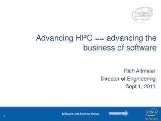 Advancing HPC == advancing the business of software