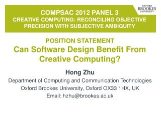 COMPSAc 2012  Panel 3  Creative Computing: Reconciling Objective Precision with Subjective Ambiguity