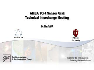 AMSA TO 4 Sensor Grid  Technical Interchange Meeting 24 Mar 2011
