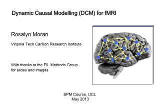 Dynamic  Causal  Modelling  (DCM ) for fMRI