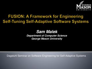 FUSION: A Framework for Engineering Self-Tuning Self-Adaptive Software Systems