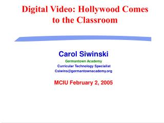 Digital Video: Hollywood Comes to the Classroom