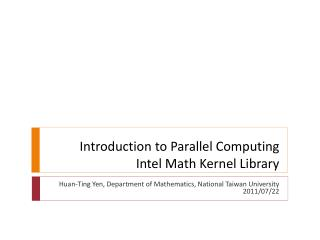 Introduction to Parallel Computing Intel Math Kernel Library