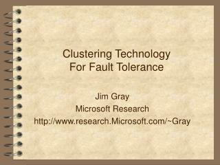 Clustering Technology For Fault Tolerance
