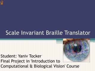 Scale Invariant Braille Translator