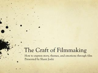 The Craft of Filmmaking