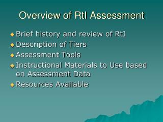 Overview of  RtI  Assessment